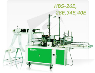 HIGN SPEED PRINTED BAGS MAKING MACHINE (HBS-26E, 28E, 34E, 40E)
